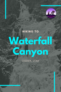Hiking Waterfall Canyon, Ogden