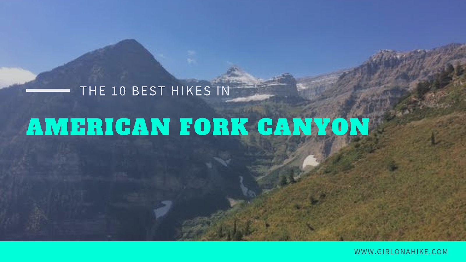 The Top 10 Hikes in American Fork Canyon, American fork canyon best hikes and trails, best views in American fork canyon