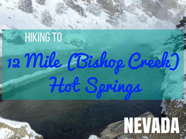 12 Mile (Bishop Creek) Hot Springs, Nevada