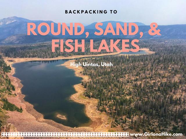 Backpacking to Round, Sand, & Fish Lake, Uintas
