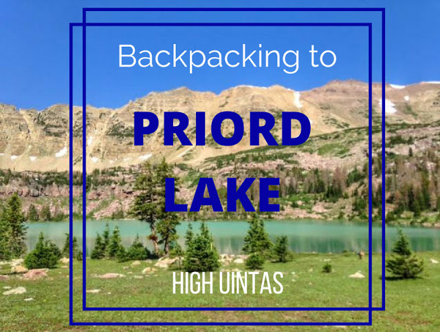 The Best Backpacking Trips in the Uintas, priord lake uintas