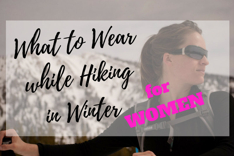 What to Wear while Hiking in Winter