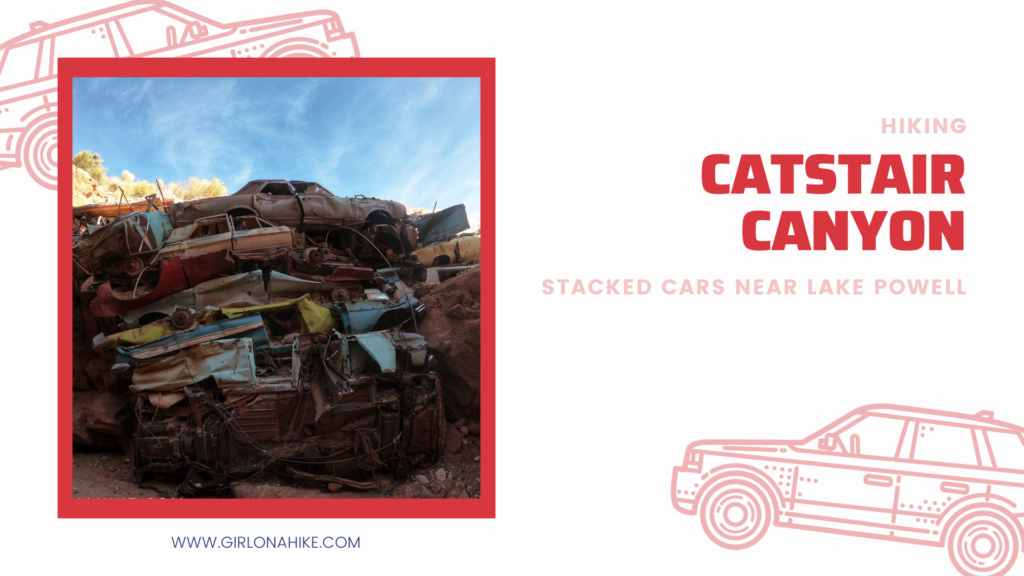 Hiking Catstair Canyon, Stacked Cars near Lake Powell