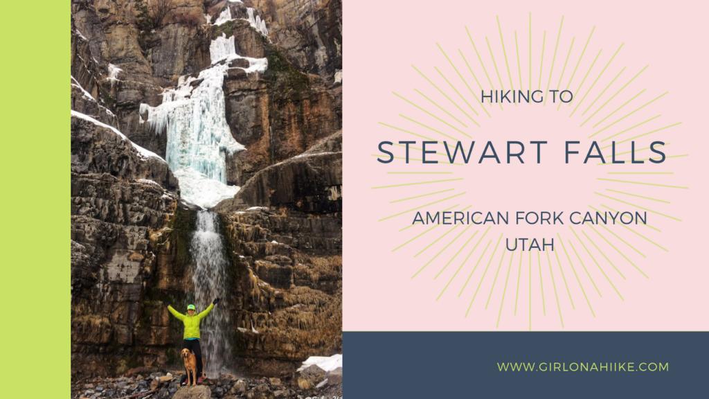 Hike Stewart Falls