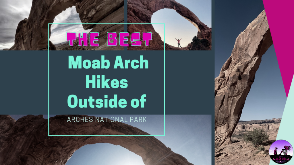 The Best Moab Arch Hikes Outside of Arches National Park