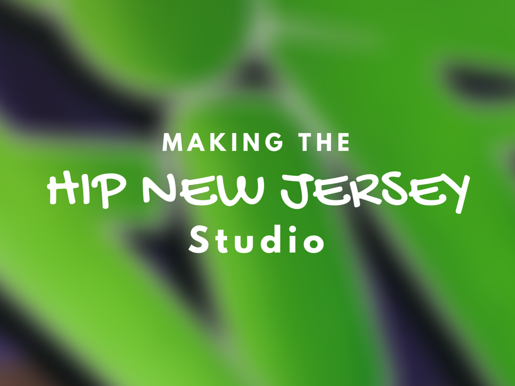 Making The Hip New Jersey Studio – EPISODE 4