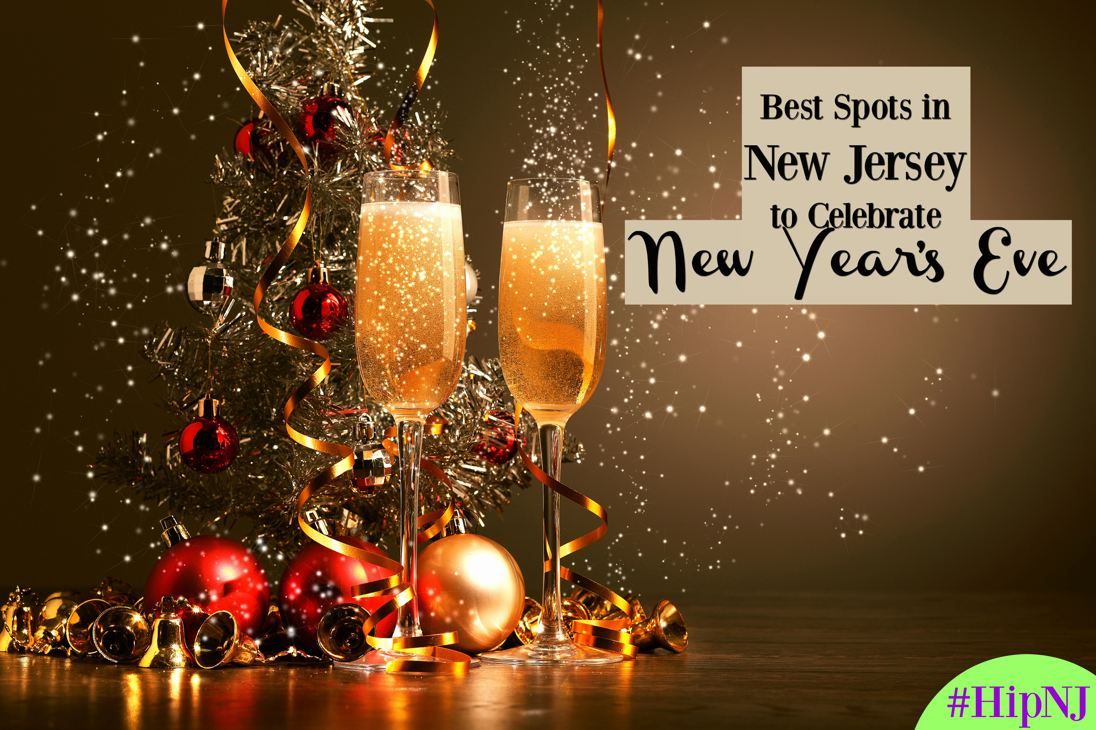 Best Spots in New Jersey to Celebrate New Year's Eve