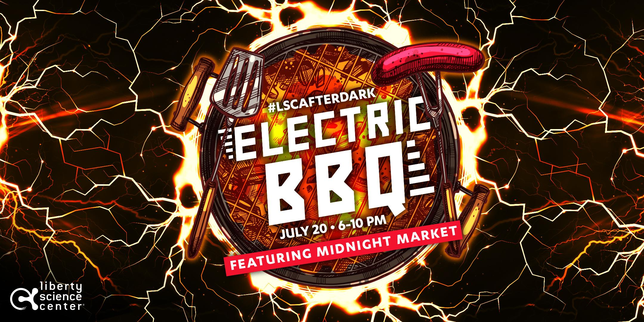 """LSC After Dark's """"Electric BBQ"""""""