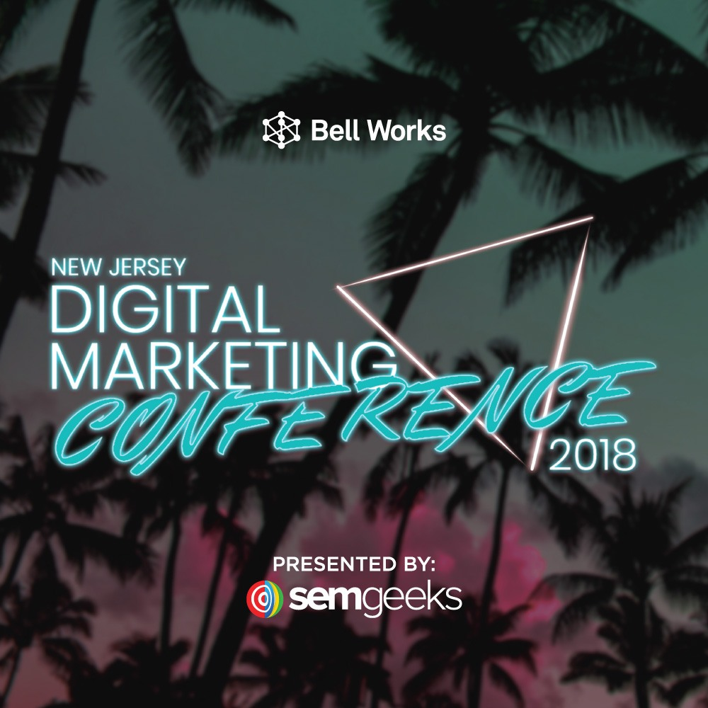 2018 New Jersey Digital Marketing Conference