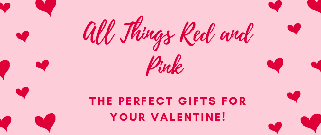 The Perfect Gifts for Valentine's Day