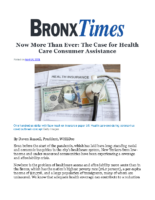 04_14_2021_BronxTimes_Now_More_Than_Ever_the_Case_for_Health_Care_Consumer_Assistance