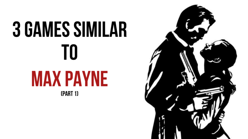 games like max payne