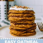 Easy oatmeal pancakes topped with yogurt and chopped nuts