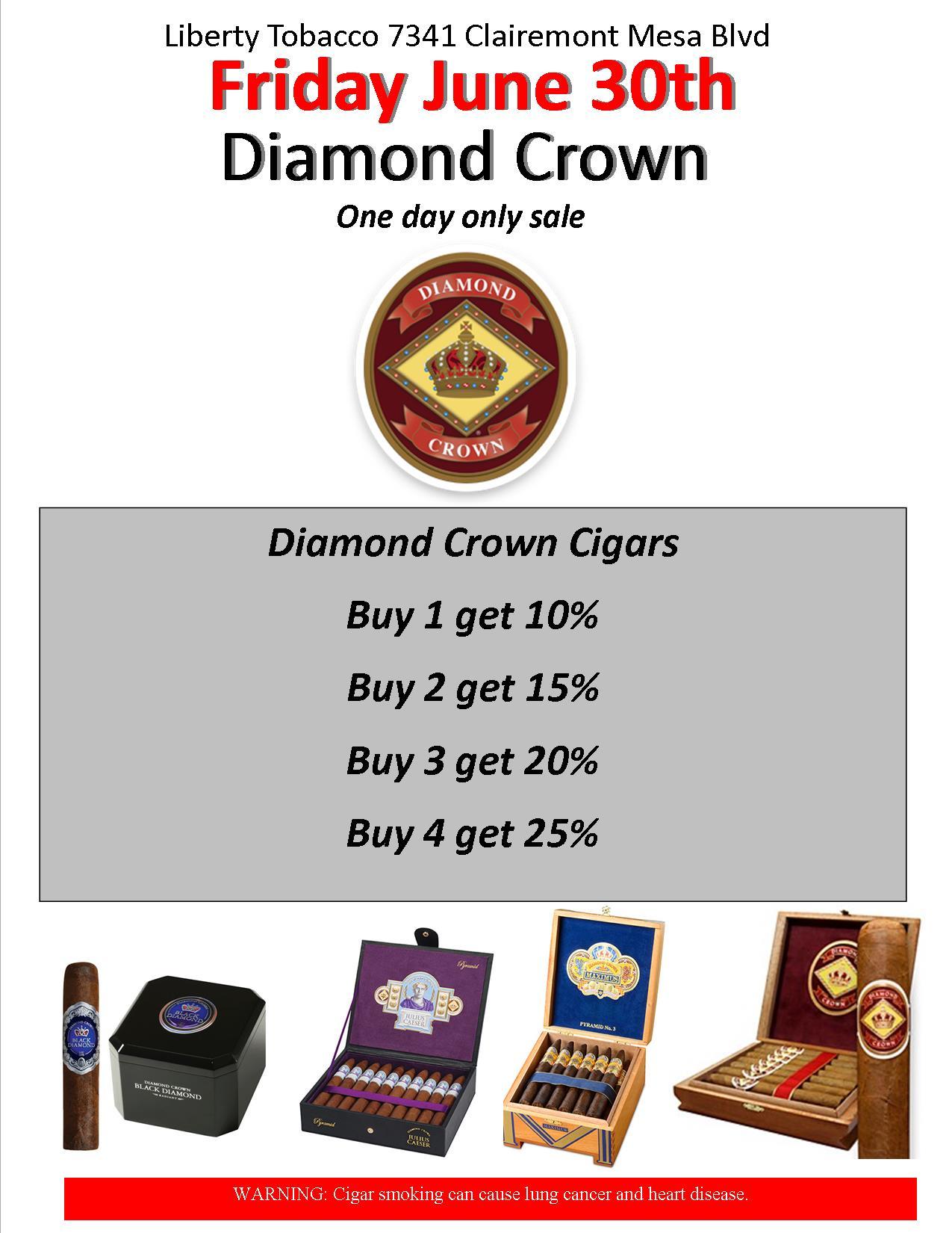 Diamond Crown One Day Sale at Liberty Tobacco Kearny Mesa