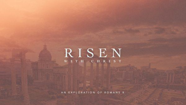 Risen With Christ: Doing What We Couldn't Do Before Image