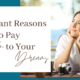 important reasons to pay attention to your dreams