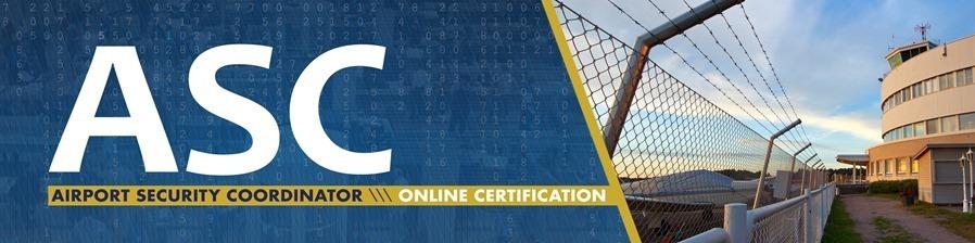Airport Security Coordinator (ASC) Online Certification