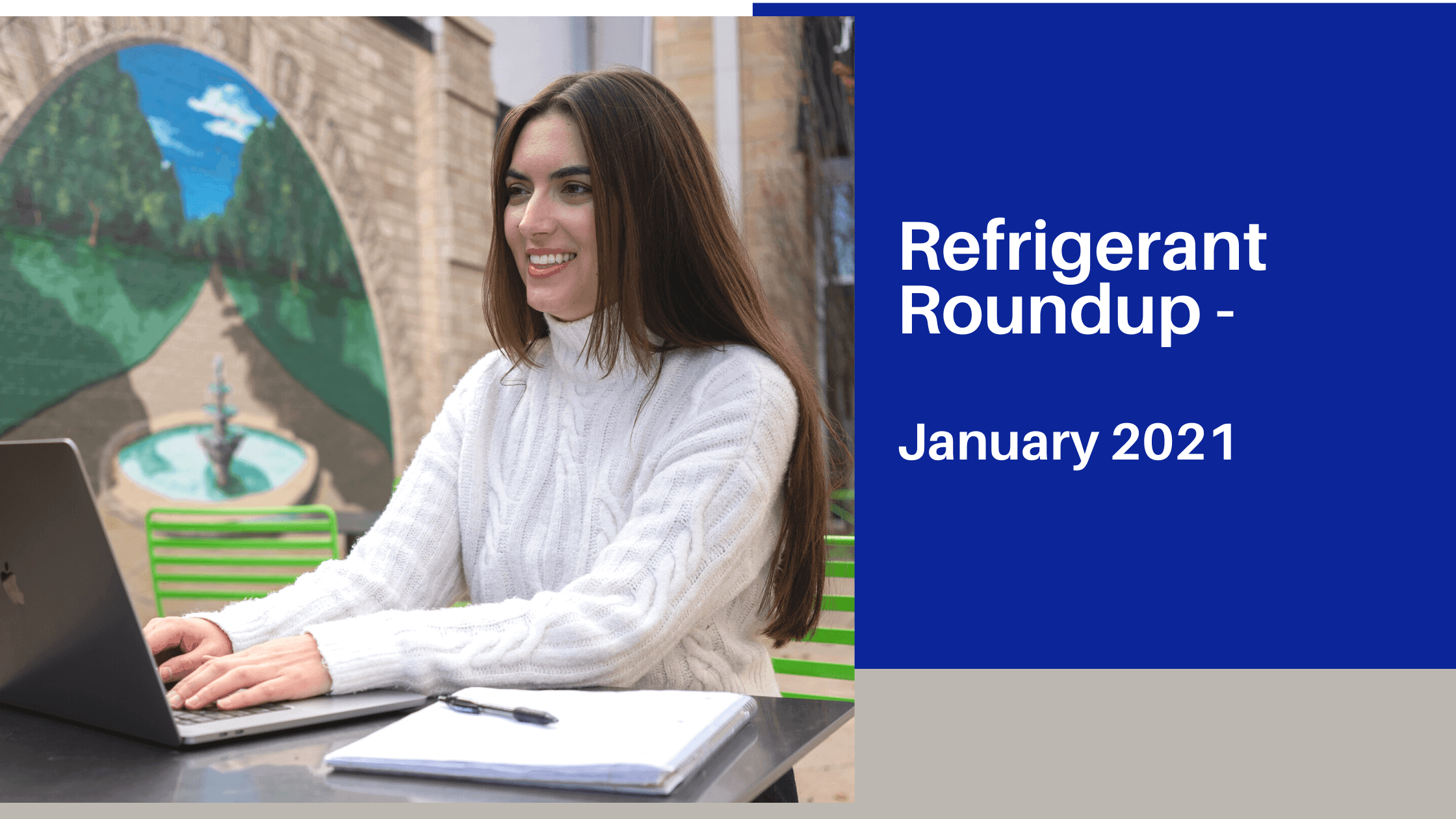 Refrigerant Roundup for January 2021