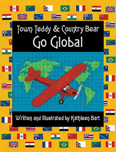 Town Teddy & Country Bear Go Global by Kathleen Bart