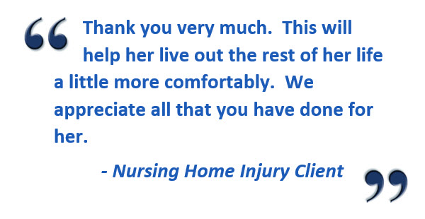 Nursing Home Injury Client Review
