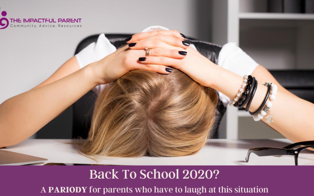 Back To School 2020: A Parody
