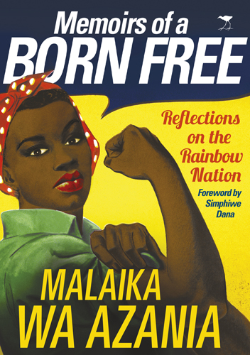 Photo of Memoirs of a Born Free: Reflections on the Rainbow Nation