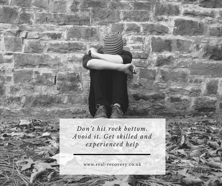 Don't hit rock bottom. Avoid it. Get skilled and experienced help