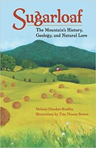 Book cover for Sugarloaf: The Mountain's History, Geology and Natural Lore