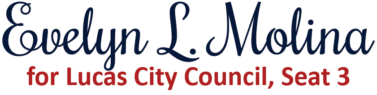 Evelyn L. Molina for Lucas City Council, Seat 3