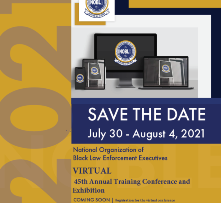 Please join us for our 45th Annual Virtual Conference – Rebuilding Trust, Empowering Communities: Reimagining Public Safety in the 21st Century