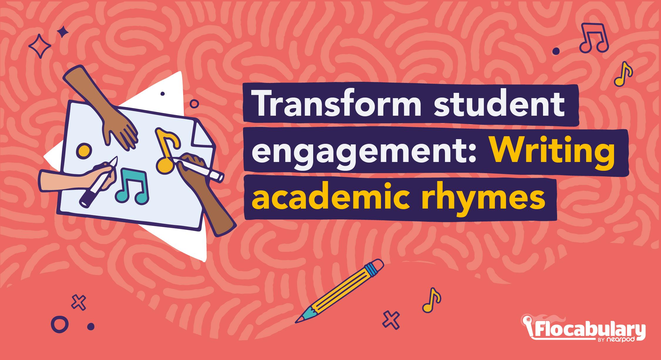 Transform Student Engagement Writing Academic Rhymes Blog