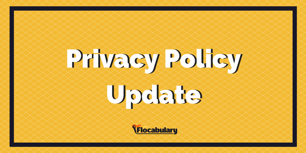 Flocabulary Privacy Policy Update