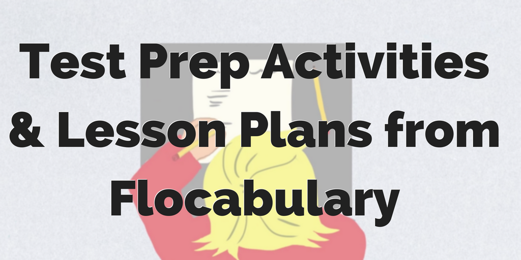 Test Prep Activities And Lesson Plans With Flocabulary