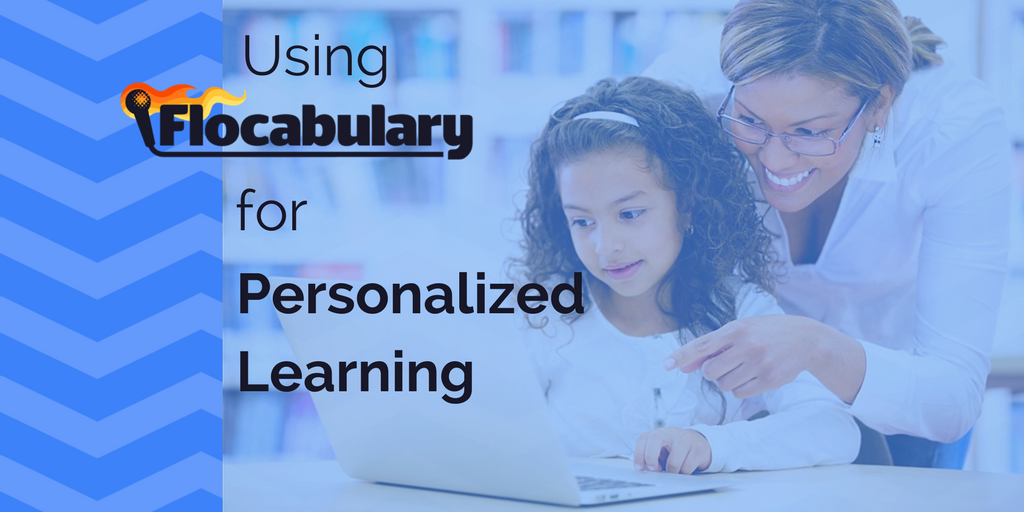 Using Flocabulary For Personalized Learning