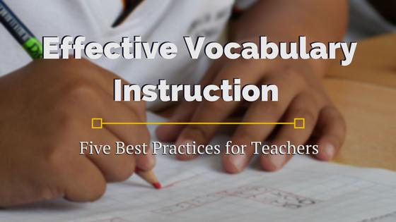 Effective Vocabulary Instruction For Teachers