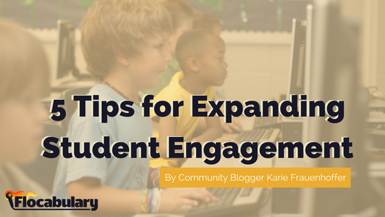 5 Tips For Expanding Student Engagement