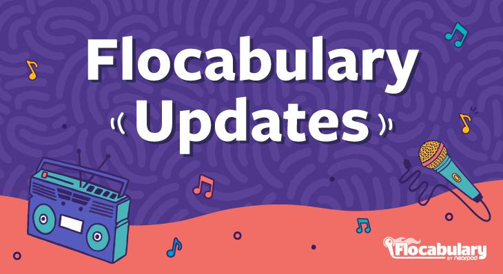 Flocabulary Updates