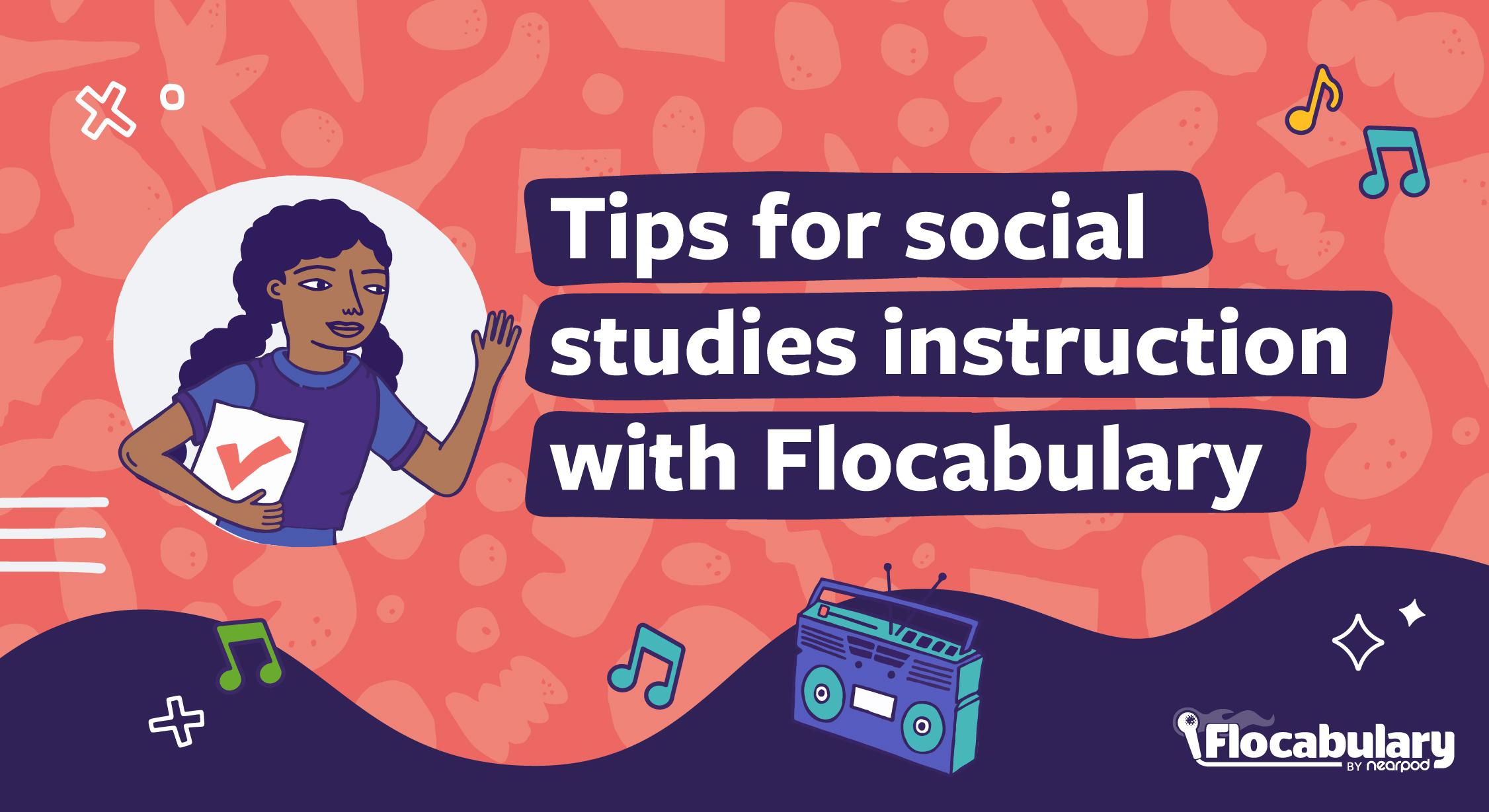 Tips For Social Studies Instruction Blog (1)