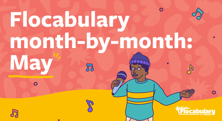 Flocabulary Month By Month May Blog730x398