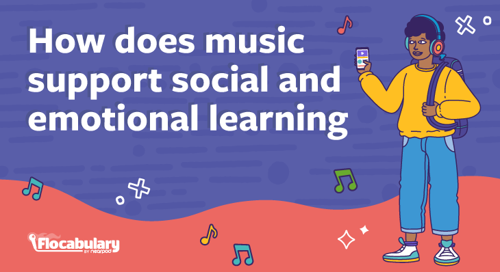 How Does Music Support SEL Blog730x398