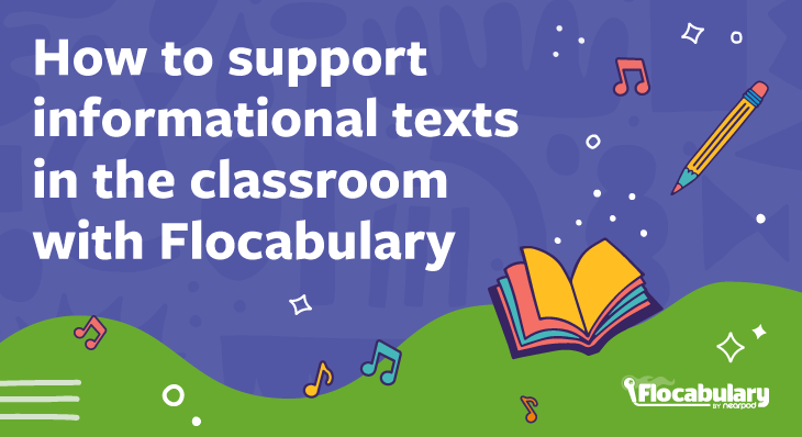 How To Support Informational Texts Blog730x398