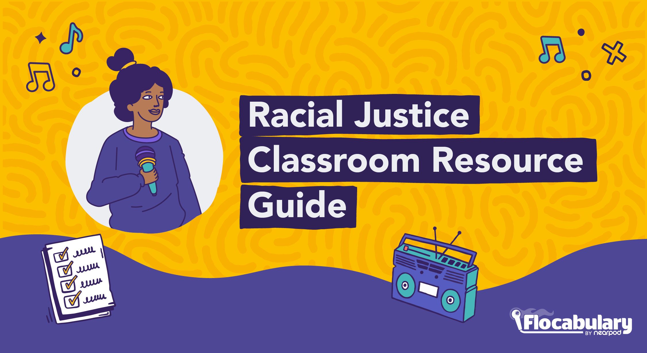 Racial Justice Classroom Resource Guide Blog