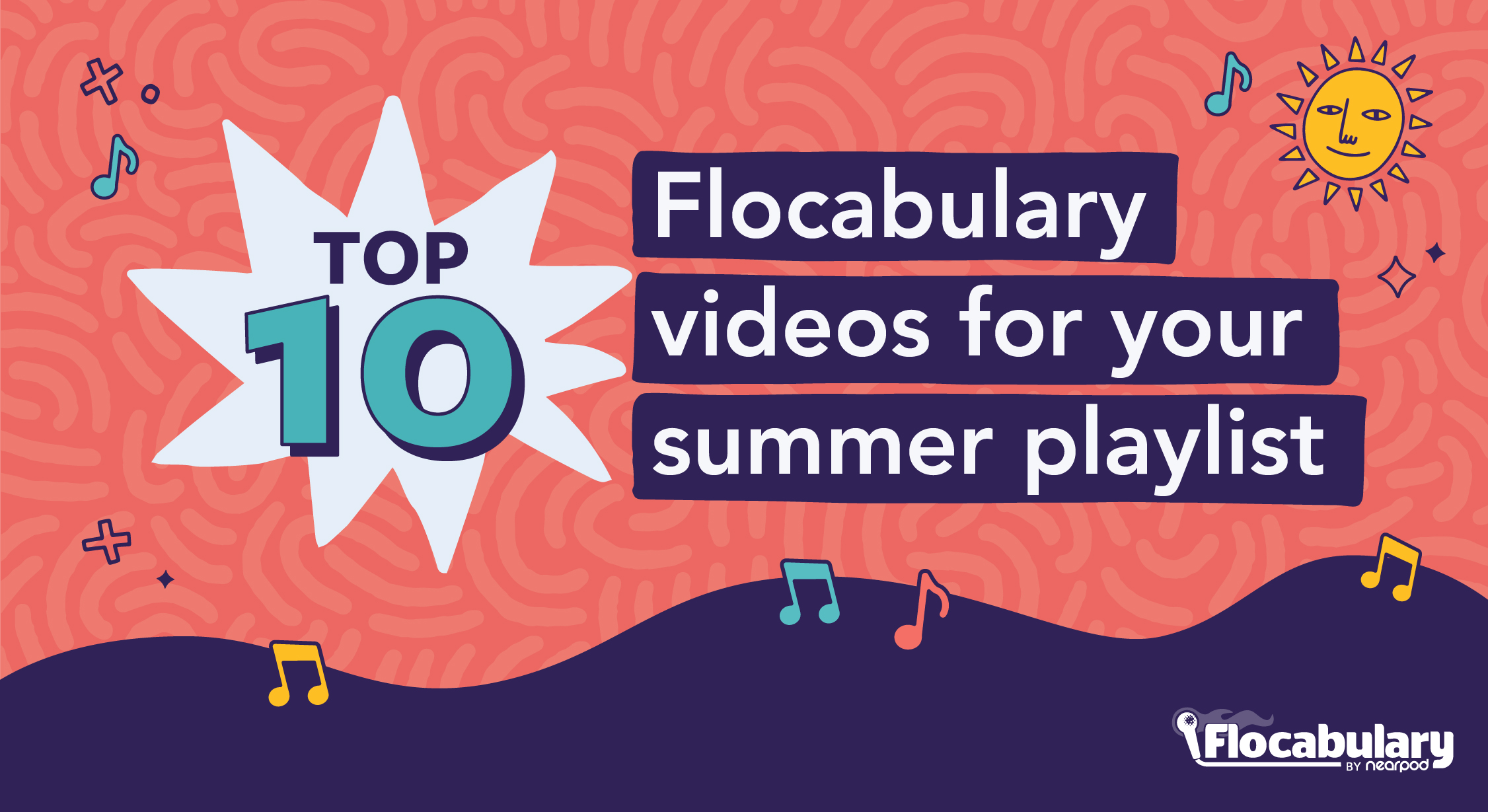 Top 10 Flocabulary Videos For Your Summer Playlist