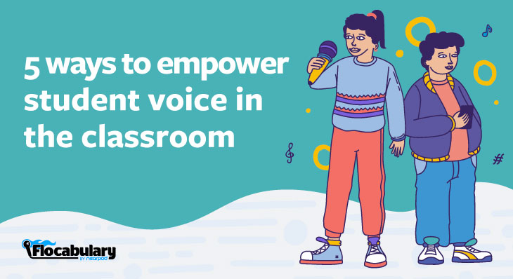 5 Ways To Empower Student Voice In The Classroom