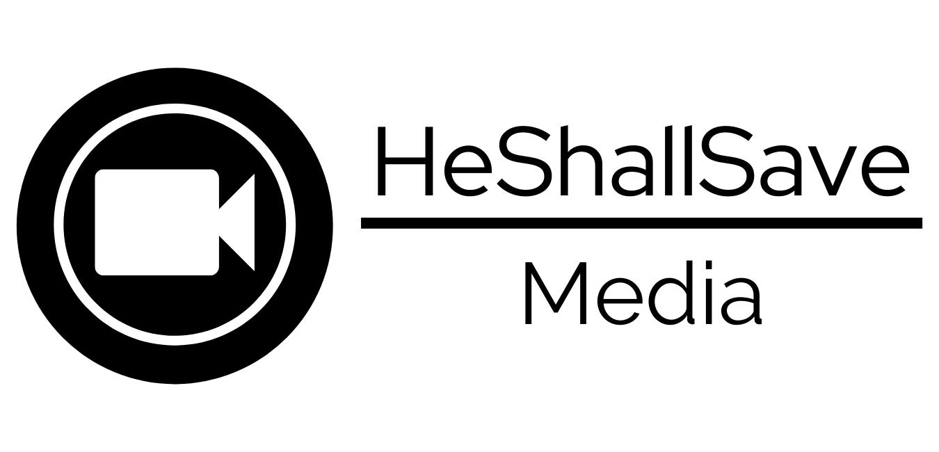 HeShallSave Media