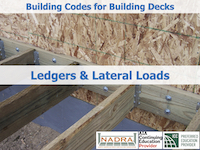 Decks (2/4) Ledgers & Lateral Loads