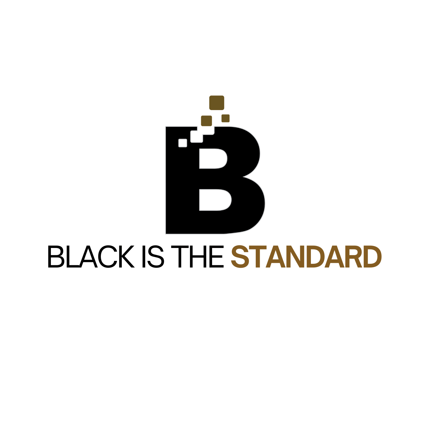 Black Is The Standard™