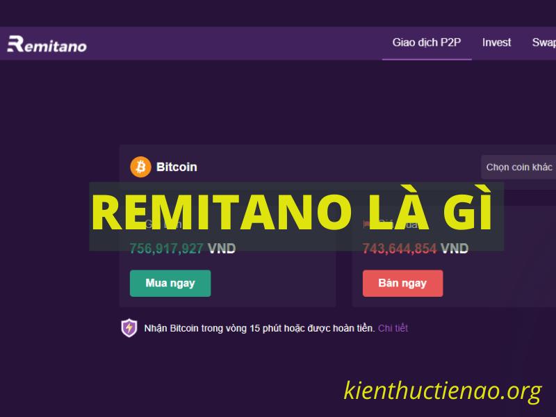 Remitano là gì