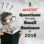 3 Important Questions For Cleveland Small Business Owners To Answer In 2018