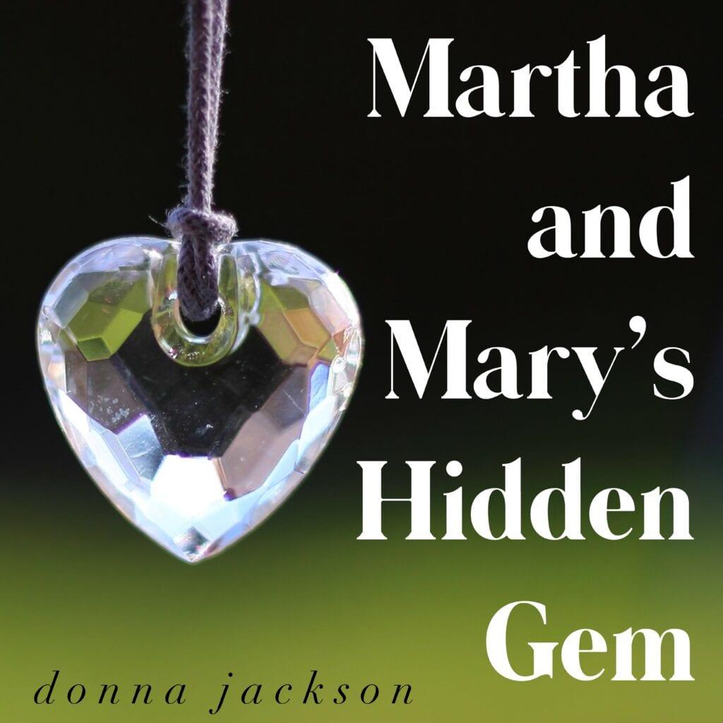 Martha and Mary's Hidden Gem by Donna Jackson blog cover art